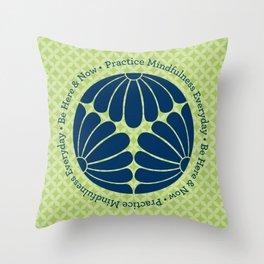 Practice Mindfulness Everyday III Throw Pillow