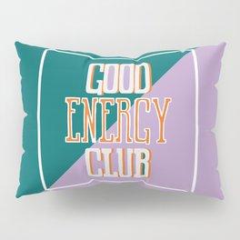 Good Energy Club- turquoise, orange, and lavender Pillow Sham