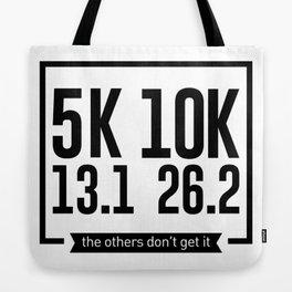 5K 10K 13.1 26.2 Runners Running Marathon Race Tote Bag