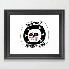 DESTROY EVERYTHING Framed Art Print