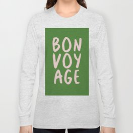 Bonvoyage! Long Sleeve T-shirt