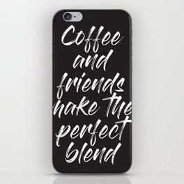 Coffee and Friends iPhone Skin