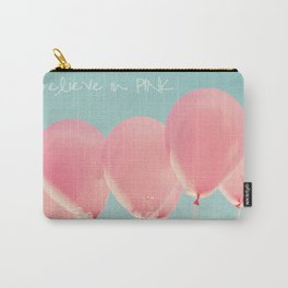I Believe in PINK Carry-All Pouch