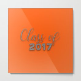 Class of 2017 - Orange and Grey Metal Print
