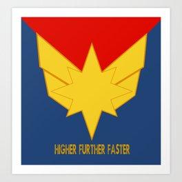 Higher, further, faster! Art Print