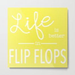 Life is Better... in Yellow Metal Print