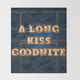 A Long Kiss Goodnite - Wall-Art for Hotel-Rooms Throw Blanket