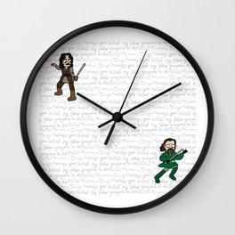 Prepare to die! Wall Clock