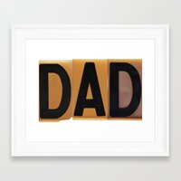 dad Framed Art Prints featuring DAD by NevFina