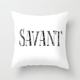 Savant - black on white version Throw Pillow