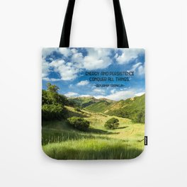 Energy And Persistence Conquer All Things Tote Bag
