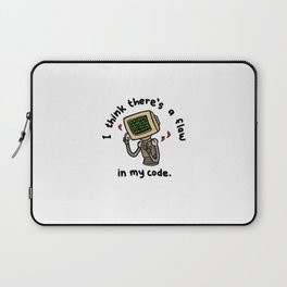 I Think There's a Flaw in My Code Ver. 2 Laptop Sleeve
