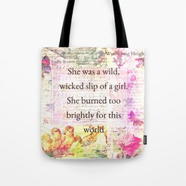 Emily Bronte Quote Tote Bag