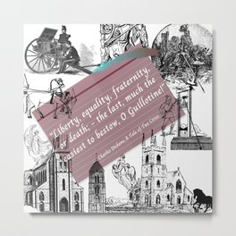 A Tale of Two Cities Quote By Charles Dickens  Metal Print