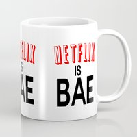 netflix Mugs featuring Netflix Is Bae by Poppo Inc.
