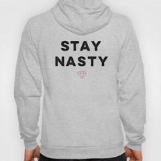 Stay Nasty, Shine Bright Hoody