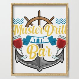 Can't We Just Muster Drill At The Bar Booze Cruise Serving Tray