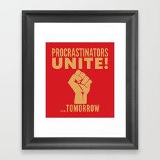 Procrastinators Unite Tomorrow (Red) Framed Art Print