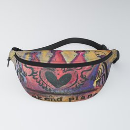 Her weekend plans Fanny Pack