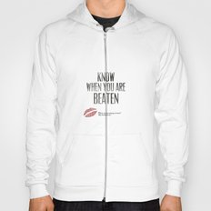 No. 3. Know When You Are Beaten Hoody