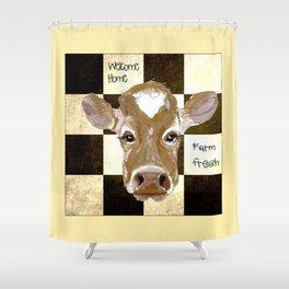 Farmhouse Cow, Welcome Home Farm Fresh Shower Curtain