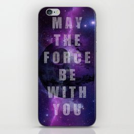 May the force iPhone Skin
