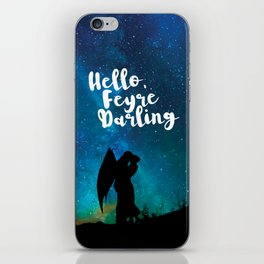 Hello, Feyre Darling - ACOMAF iPhone Skin