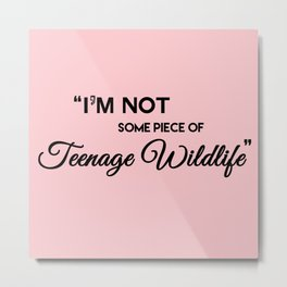 Teenage Wildlife Metal Print