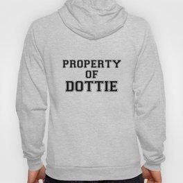 Property of DOTTIE Hoody