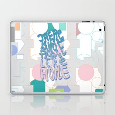 There is NO Place Like Home  Laptop & iPad Skin
