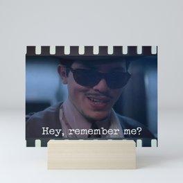 Remember Me? Mini Art Print