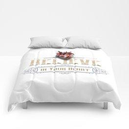 Believe in your @#%$ing heart! Comforters