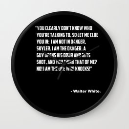 """Breaking Bad """"I am the one who knocks! quote. Wall Clock"""