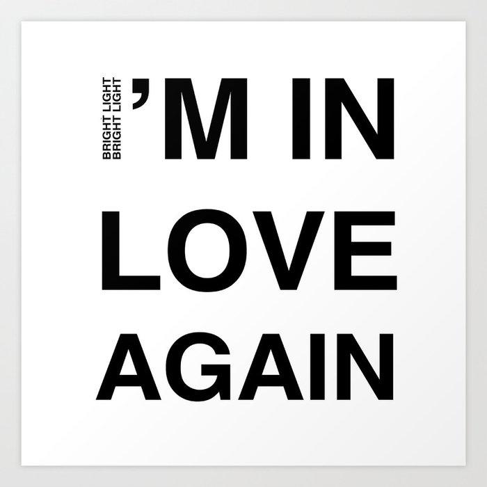 Love Part II 'I'm In Love Again' Art Print