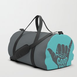 Good Vibes shaka Duffle Bag