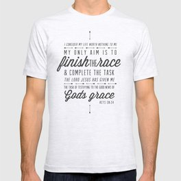 Acts 20:24 T-shirt