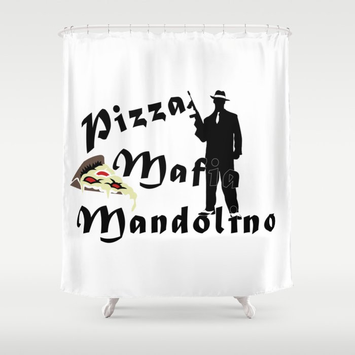 Italian Style Pizza Mafia Mandolino Shower Curtain By Antonioscl