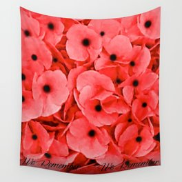 Veterans | Memorial Day | Remembrance Day | We Remember | Red Poppies | Nadia Bonello Wall Tapestry
