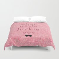 jfk Duvet Covers featuring What Would Jackie Do? by Laura