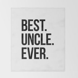 Best Uncle Ever Throw Blanket