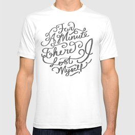For a Minute there I lost Myself  T-shirt