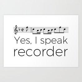 Do you speak recorder? Art Print