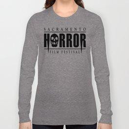 Sacramento Horror Film Festival Black Logo Long Sleeve T-shirt