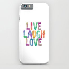 Live Laugh Love iPhone Case