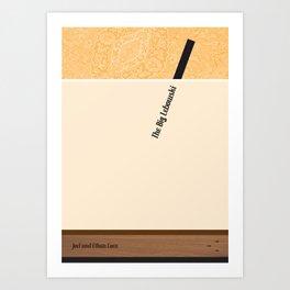 The Big Lebowski - Joel and Ethan Coen Art Print