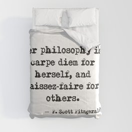 Her philosophy - Fitzgerald quote Comforters
