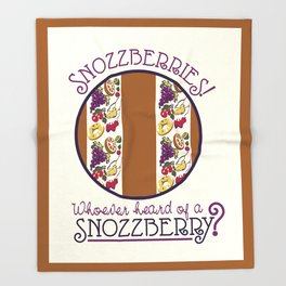 Snozzberries! Throw Blanket