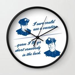 Cops Kill Wall Clock