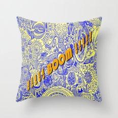 !!!!! BOOM !!!!! Throw Pillow