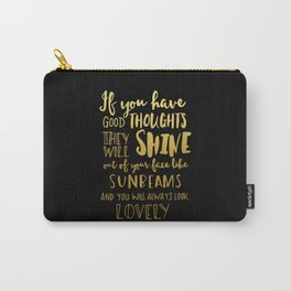 Good thoughts - black and gold Carry-All Pouch